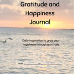 Gratitude and Happiness Journal
